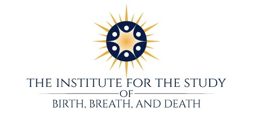 Institute for the study of birth breath and death